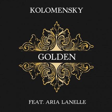 Kolomensky - Golden (ft. Aria Lanelle)