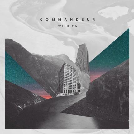 Commandeur - With Me