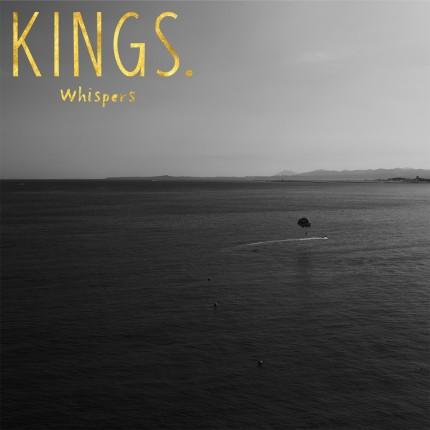 Kings - Whispers