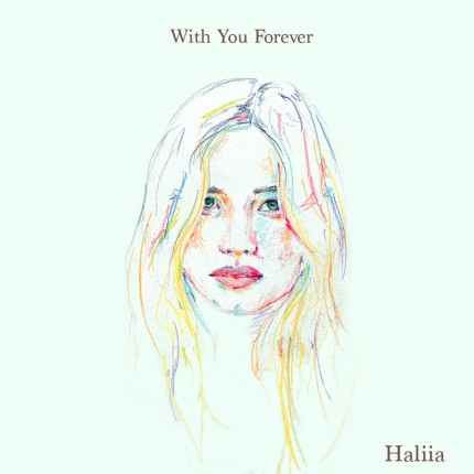Haliia - With You Forever