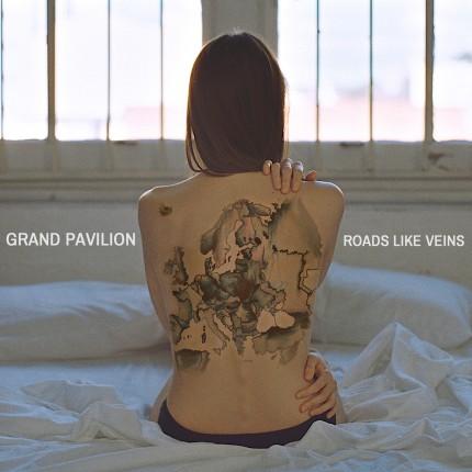 Grand Pavilion - Roads Like Veins_artwork