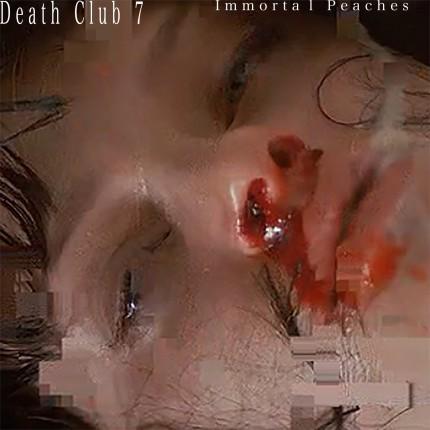 Death Club 7 - Immortal Peaches EP_artwork