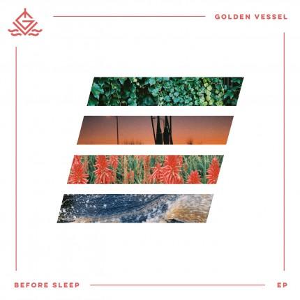 Golden Vessel - Before Sleep EP