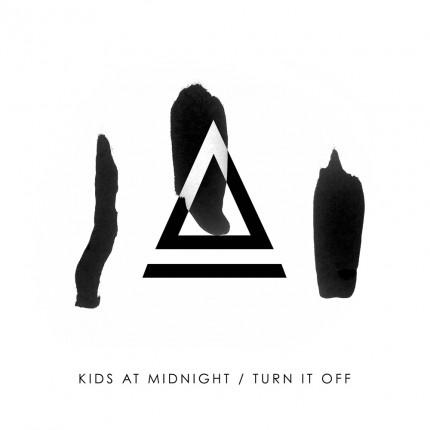 kids-at-midnight-turn-it-off_artwork
