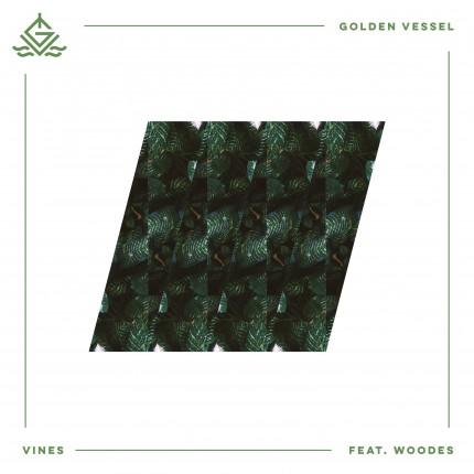 golden-vessel-vines-ft-woodes_artwork