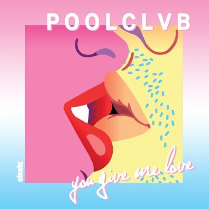 poolclvb-you-give-me-love_artwork